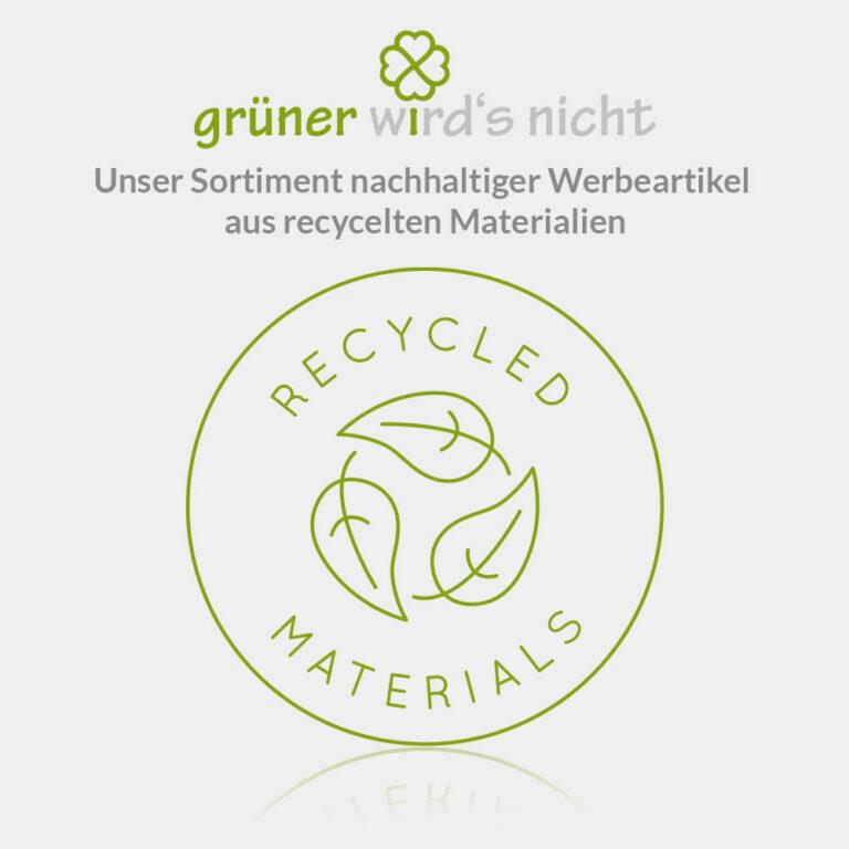 Grüner wirds nicht Sortiment - Werbeartikel aus recycelten Materialien